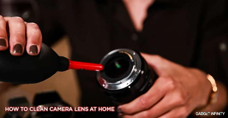 How to Clean Camera Lens at Home