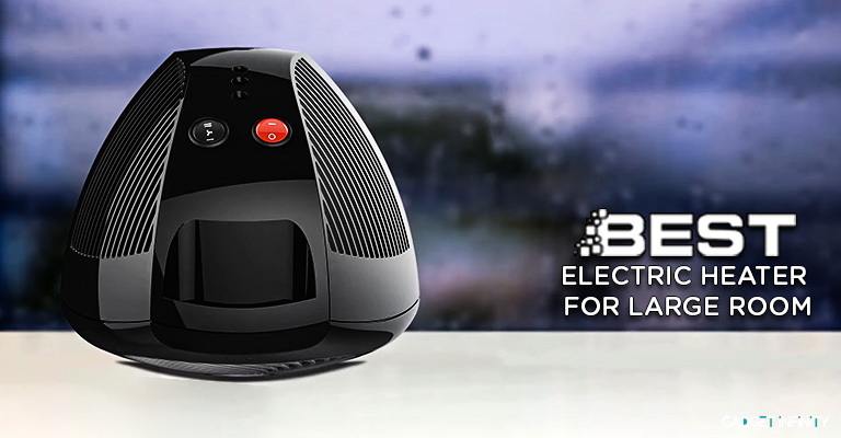 Best Electric Heater for Large Room